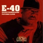 E-40 - Quarterbackin'