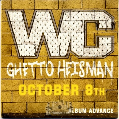 WC - Ghetto Heisman (Album Advance)