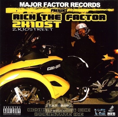 Rich The Factor - 2K10Street