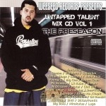Untapped Talent Mix CD Vol. 1 - The Preseason