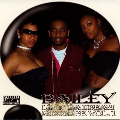 Bailey - Livin Da Dream Mixtape Vol. 1
