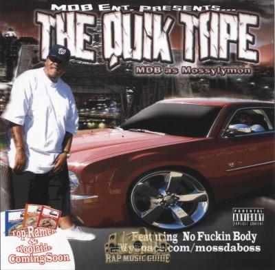 Moss Da Boss - The Quik Tape