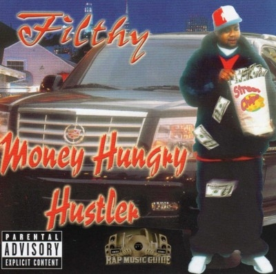 Filthy - Money Hungry Hustler