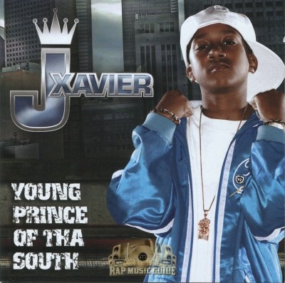 J Xavier - Young Prince Of Tha South