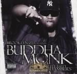 Buddha Monk - Unreleased Chambers