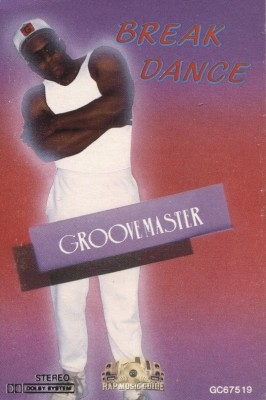 Groovemaster - Break Dance