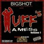 Tuff - Tuff's A Mess
