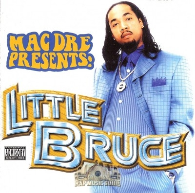 Little Bruce - Mac Dre Presents: