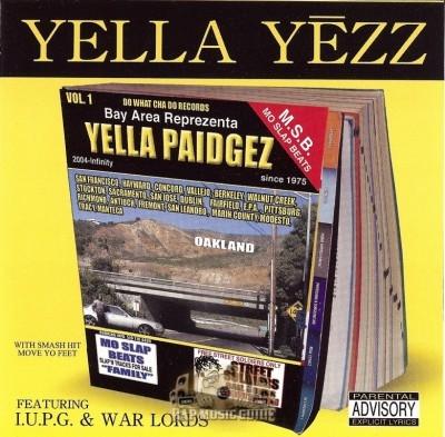 Yella Yezz - Yella Paidgez