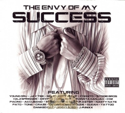 Young Dru - The Envy Of My Success