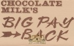 Chocolate Milk - Big Payback