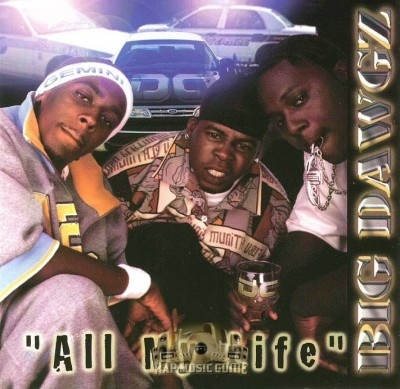 Big Dawgz - All My Life
