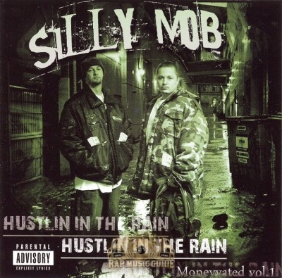 Silly Mob - Hustlin' In The Rain