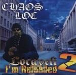 Chaos Loc - Locaveli 2 I'm Reloaded