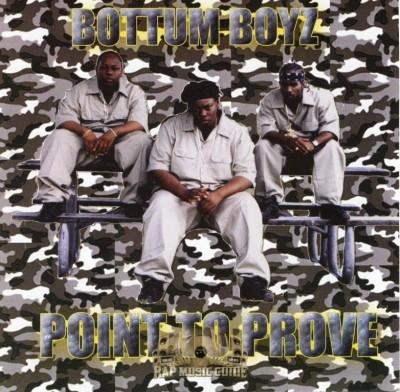 Bottum Boyz - Point To Prove