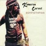 Kameron Corvet - Saying Things