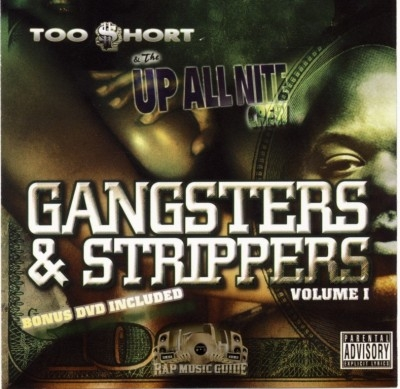 Too $hort & The Up All Nite Crew - Gangsters & Strippers Volume 1