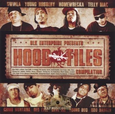DLK Enterprise Presents - Hood Files Compilation