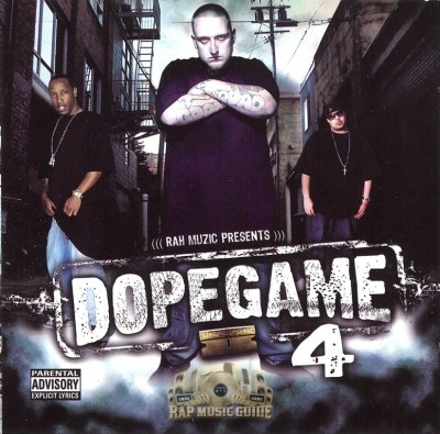 Rah Muzic Presents - Dopegame 4