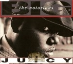 Notorious B.I.G. - Juicy