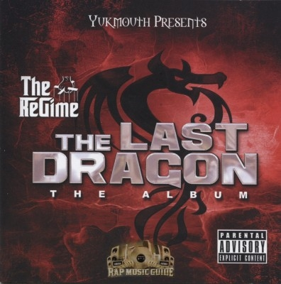The Regime - The Last Dragon