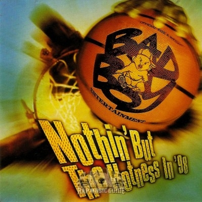 Bad Boy Entertainment - Nothin' But The Hotness In '98