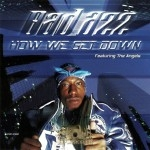 Bad Azz - How We Get Down