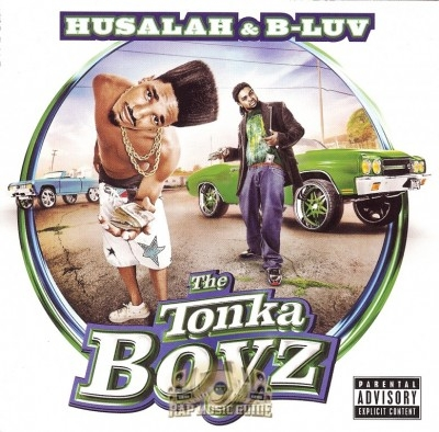 Husalah & B-Luv - The Tonka Boyz