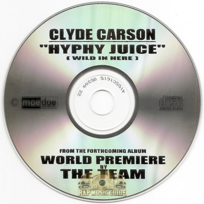 Clyde Carson - Hyphy Juice