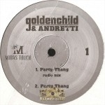 Goldenchild & Andretti - Party Thang