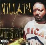 Villian - Whut Tha Lick Iz?