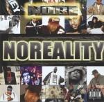 N.O.R.E. - Noreality