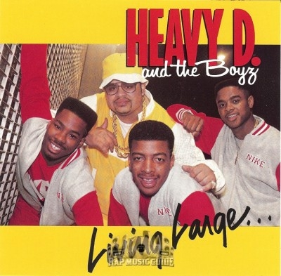 Heavy D & The Boyz - Living Large