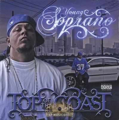 Young Soprano - Top Of Tha Coast