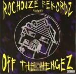 Rochouze Rekordz - Off The Hingez