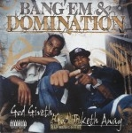 Bang'Em & Domination - God Giveth, God Taketh Away