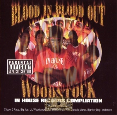 Woodstock - Blood In Blood Out