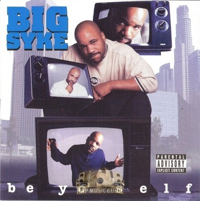 Big Syke - Be Yo' Self