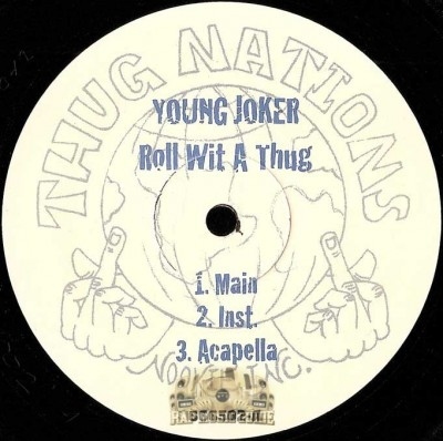Young Joker - Roll Wit A Thug / Dance 2 This