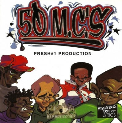 50 MC's - Fresh #1 Production