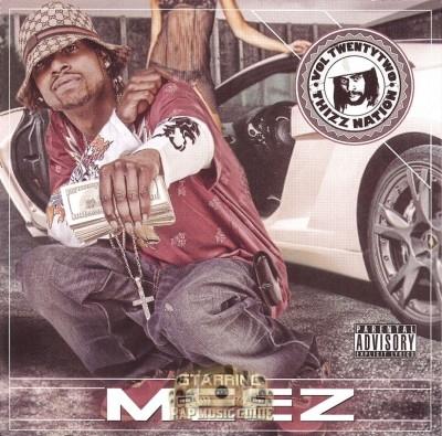 Meez - Thizz Nation Vol. 22