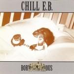 Chill E.B. - Born Suspicious