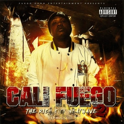Cali Fuego - The Rich City Heatwave 2