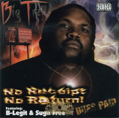 Big Trell - No Receipt No Return