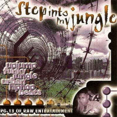 DJ PG-13 - Step Into My Jungle