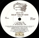 Celly Cel - Bailin' Thru My Hood