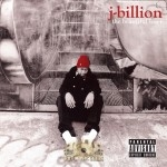 J-Billion - The Beautiful Loser
