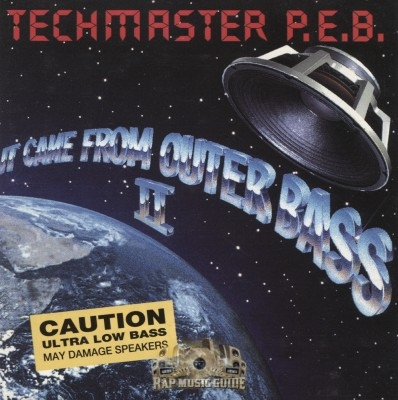 Techmaster P.E.B. - It Came From Outer Bass II