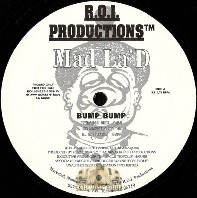 Mad La'D - Bump Bump / Hit My Dawgs / Blow Up The Bank