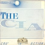 The C.I.A. - Cru' In Action!